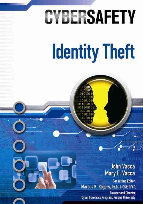 Identity Theft By Vacca, John (EDT)/ Rogers, Marcus K., Ph.d.